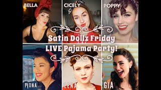 SATIN DOLLZ LIVE STREAM: Pajama Party, episode 1