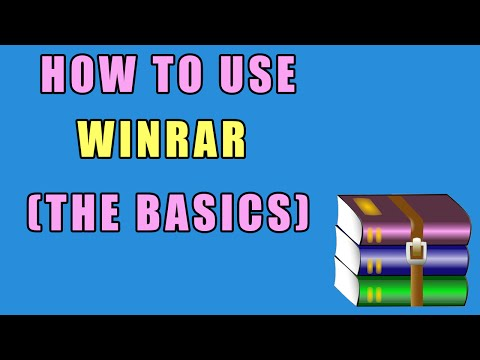How To Use WinRar (The Basics)