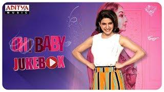 Oh Baby Full Songs Jukebox Samantha Akkineni Naga Shaurya Mickey J Meyer