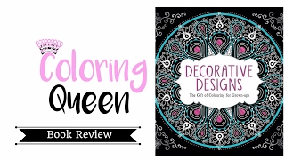 Decorative Designs - Adult Coloring Book Review
