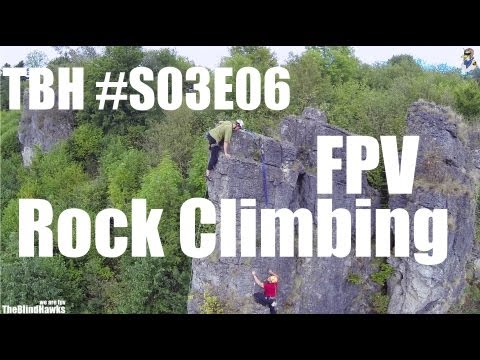 TBH #S03E06 FPV Rock Climbing | FPV Quadrocopter meets Climber | Gerolstein