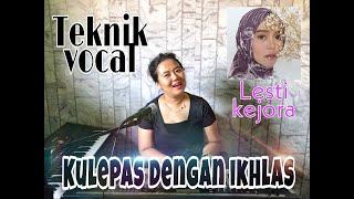 """Download lagu Coach vocal REVIEW TEKNIK VOCAL LESTI KEJORA """"KULEPAS DENGAN IKLAS"""""""
