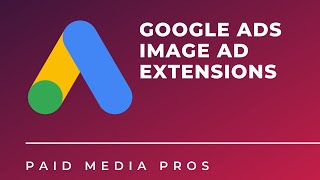 Google Ads Image Ad Extensions