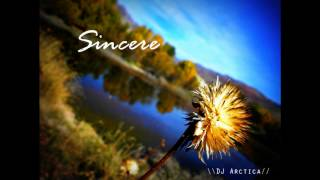 Uplifting Trance- Sincere (Original Mix)