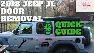 Jeep JL Wrangler  2018 Door Removal Quick Guide