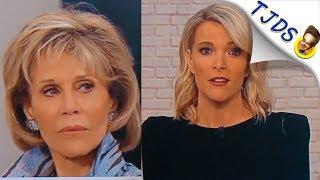 Megyn Kelly's Bizarre Attack On Jane Fonda