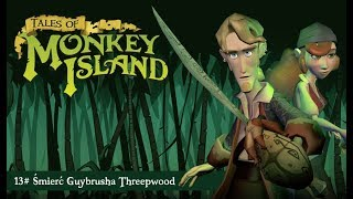 Tales of Monkey Island | 13# Śmierć Guybrusha Threepwood