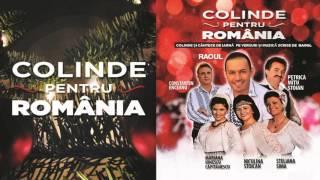 COLINDE PENTRU ROMANIA (COLINDE si CANTECE de CRACIUN 2015-2016)