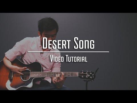 Desert Song | Tutorial & Cover