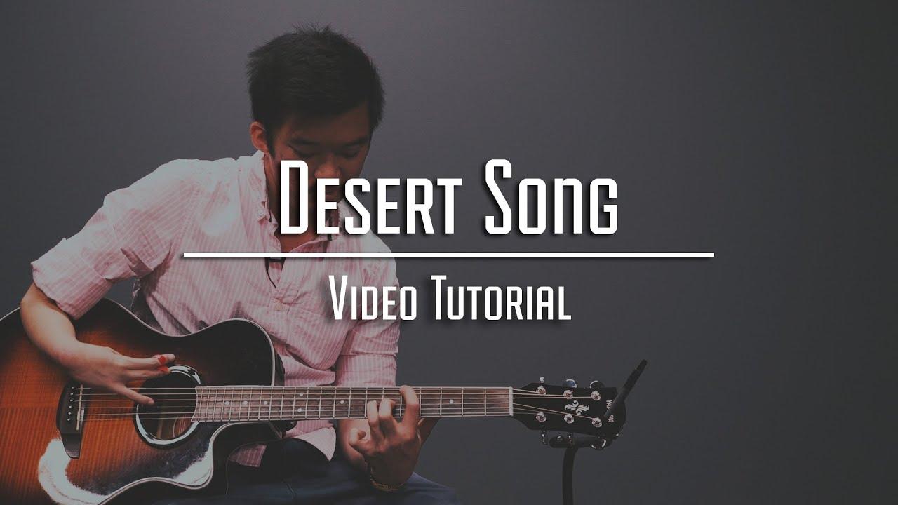 Desert Song Tutorial Cover Youtube