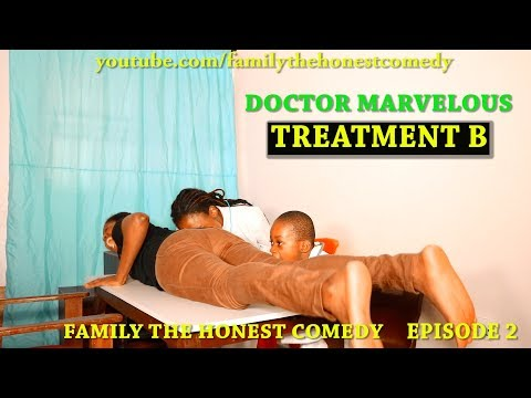 TREATMENT B (DOCTOR MARVELOUS) (Family The Honest Comedy) (Episode 2)