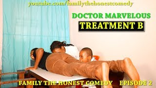 TREATMENT B - DOCTOR MARVELOUS (Family The Honest Comedy)(Episode 1)