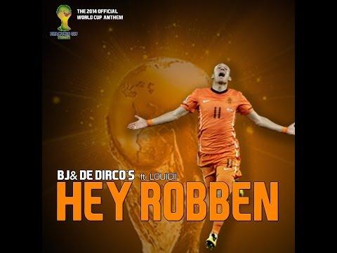 BJ & de Dirco's (ft. Louicii) - Hey Robben (WK 2014) WK Lied 2014