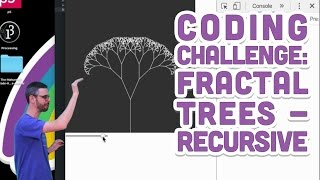 Coding Challenge #14: Fractal Trees - Recursive