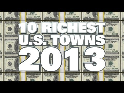 Top 10 Richest Towns In The USA 2013