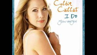 Colbie Caillat - I Do (Slow Version)