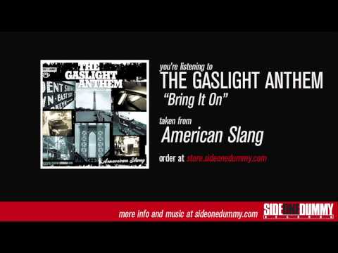 The Gaslight Anthem - Bring It On