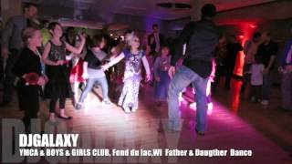 DJGALAXY   Father & Daugther Dance