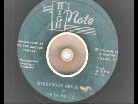 slim smith - everbody needs love - high note records reggae rocksteady