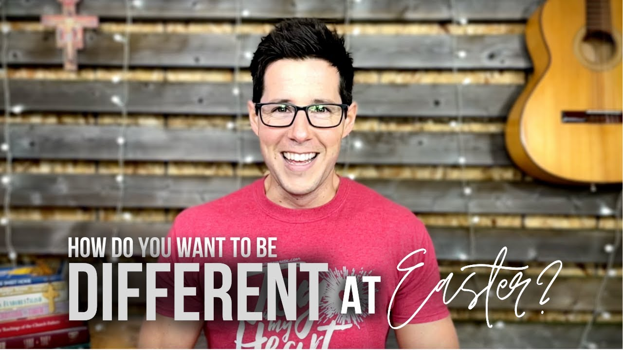 How Do You Want To Be Different At Easter?
