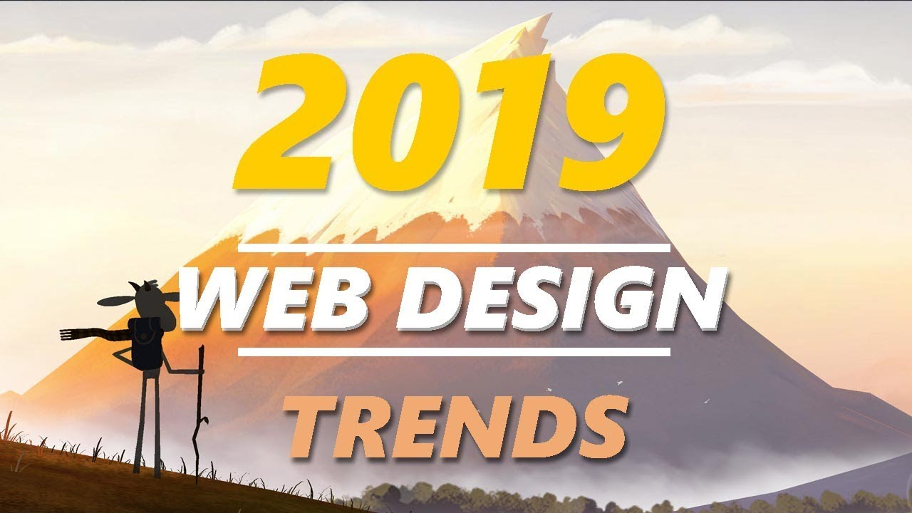 Top Web Design Trends 2019