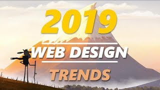 Top Web Design Trends 2019