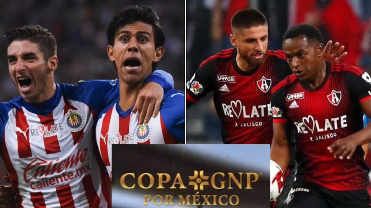 Chivas vs Atlas Copa GNP Por Mexico | Previa