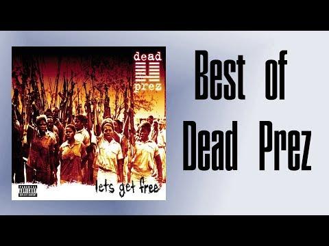 Dead Prez - Best of Songs
