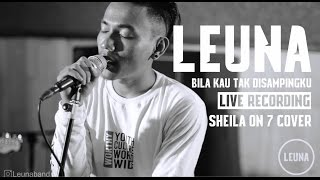 Leuna Band - Bila Kau Tak Disampingku ( Sheila On 7 Cover )