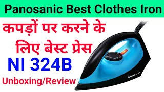 Best Heavy Quality Clothing Dry Iron Unboxing amp Review Panasonic ni-324B