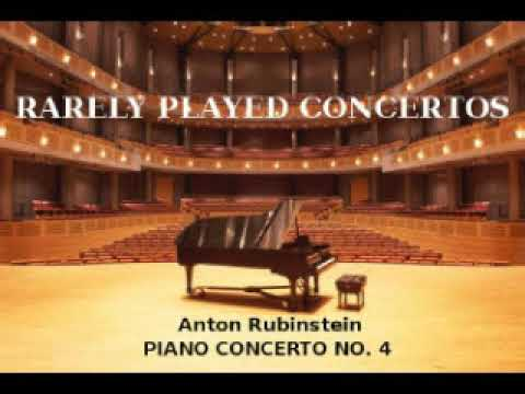 Anton Rubinstein: Piano Concerto No  4 (1864)