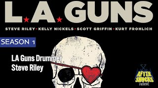 LA Guns – RENEGADES – The Aftershocks Interview with Drummer Steve Riley