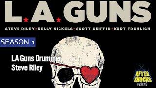 LA Guns – RENEGADES – The Aftershocks Interview with Drummer Steve Riley