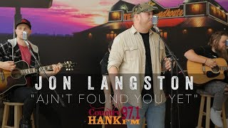 Jon Langston Ain 39 t Found You Yet acoustic.mp3