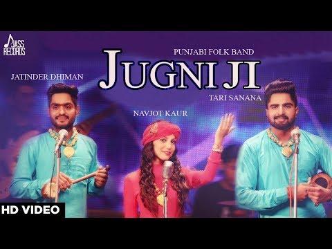 Jugni (Cover Song) | ( Punjabi Folk Band )| Jatinder Dhiman , Tari Sanana & Navjot Kaur