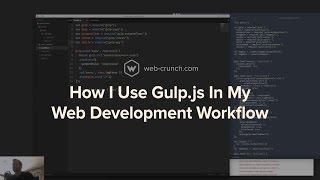 How I Use Gulp.js In My Web Development Workflow
