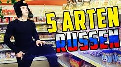 5 ARTEN VON RUSSEN 5.0 !