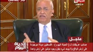 فيديو.. عريقات: السيسي والعاهل الأردني وضعا النقاط على الحروف بشأن القضية الفلسطينية