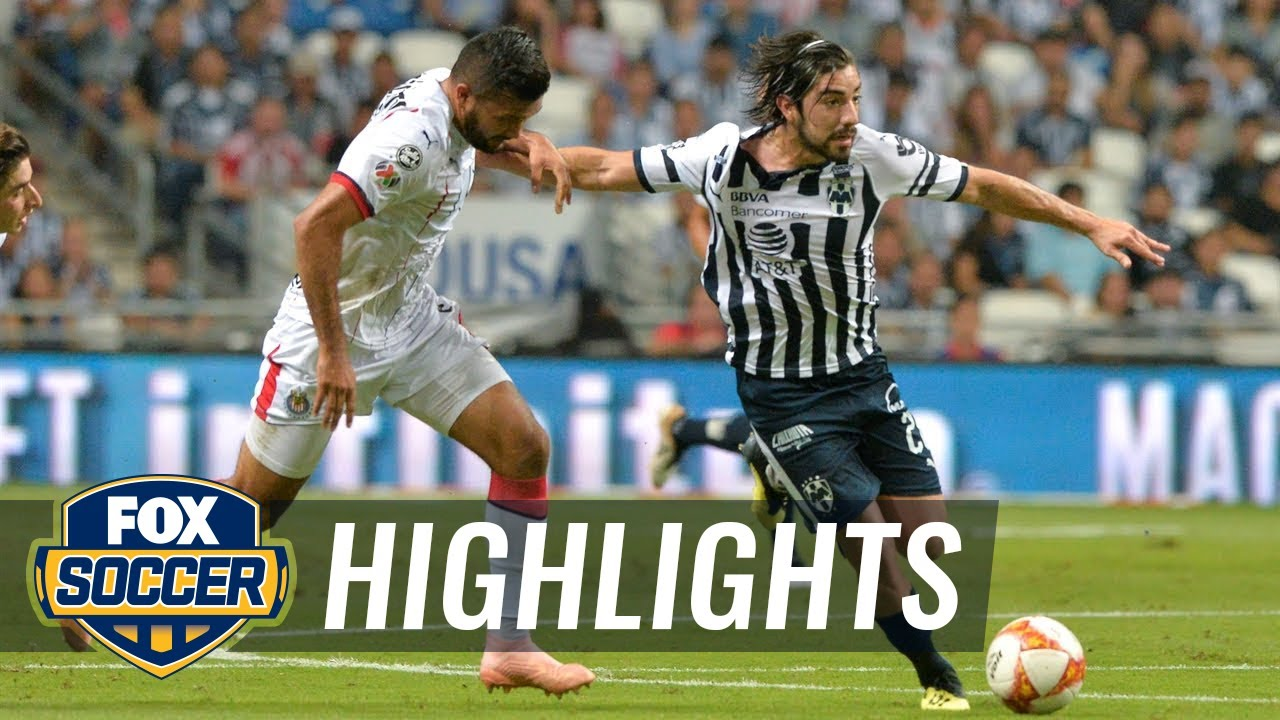 Monterrey vs. Guadalajara | 2018-19 Liga MX Highlights