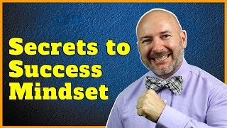 3 Secrets to the Success Mindset [Manifesting Abundance NOW]