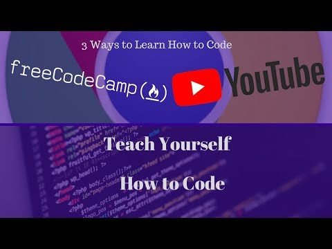 How To Learn How to Code   Self Taught   3 Ways