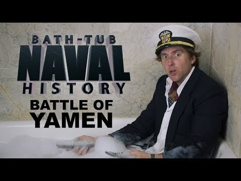 Bath Tub Naval History - Battle of Yamen