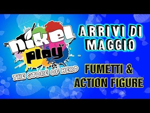 NikelPlay Store - Arrivi di Maggio: Fumetti & Action Figure