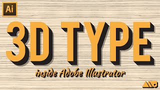 How-To Create 3D Type in Adobe Illustrator Tutorial