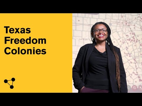 The Texas Freedom Colonies Project: Womanist Placemaking Ecologies in African American Settlements