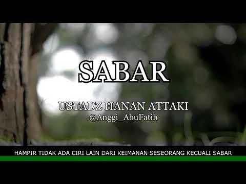 Sabar - Ustadz Hanan Attaki