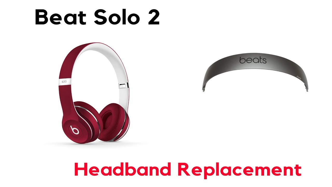 a7d2fae83c5 How to Fix your Beats By Dre Solo2 2.0 3 Wired Wireless Headband Plastic  Arc Part JoesGE