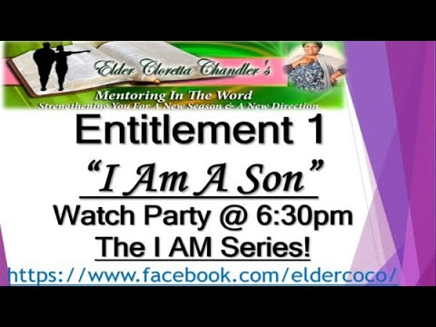 The I AM Series, Entitlement 1