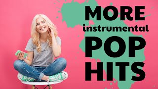 Download More Instrumental Pop Hits | 90 Minutes of Study Music