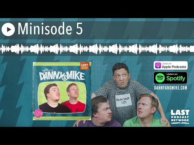 Minisode 5